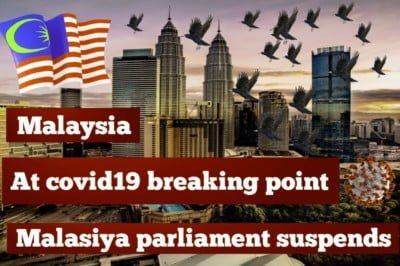 At COVID-19 'breaking point. Malaysia suspends parliament